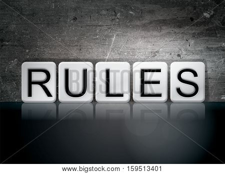 Rules Tiled Letters Concept And Theme