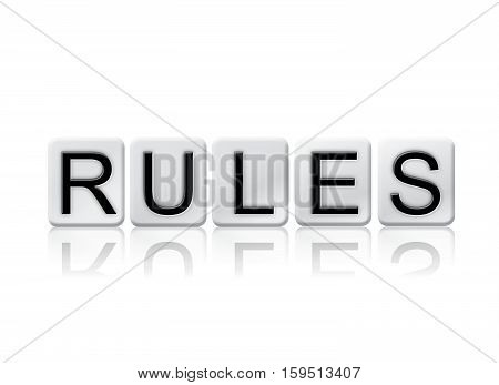 Rules Isolated Tiled Letters Concept And Theme