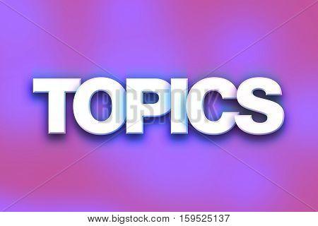 Topics Concept Colorful Word Art