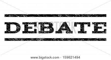 Debate watermark stamp. Text tag between horizontal parallel lines with grunge design style. Rubber seal black stamp with dust texture. Vector ink imprint on a white background.