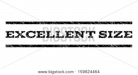 Excellent Size watermark stamp. Text caption between horizontal parallel lines with grunge design style. Rubber seal black stamp with scratched texture. Vector ink imprint on a white background.