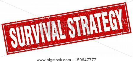 survival strategy. square. stamp. grunge. vintage. sign. Isolated