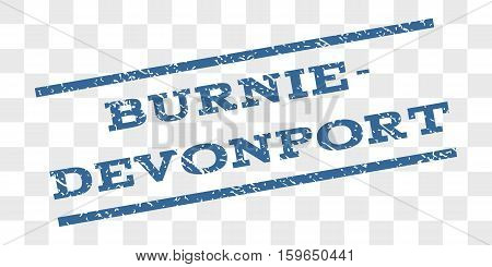 Burnie-Devonport watermark stamp. Text caption between parallel lines with grunge design style. Rubber seal stamp with dust texture.