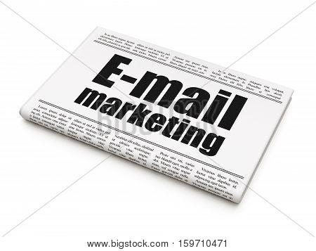 Advertising concept: newspaper headline E-mail Marketing on White background, 3D rendering
