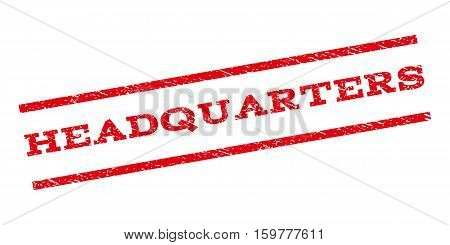 Headquarters watermark stamp. Text tag between parallel lines with grunge design style. Rubber seal stamp with dirty texture. Vector red color ink imprint on a white background.