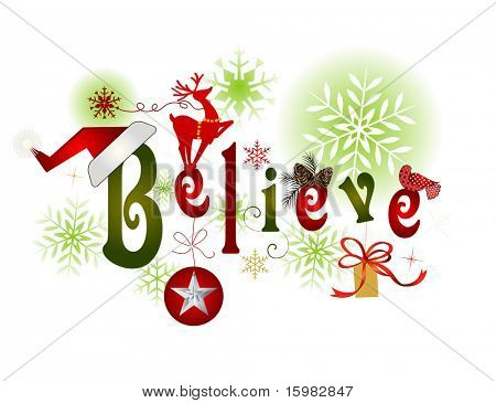 BELIEVE - christmas message