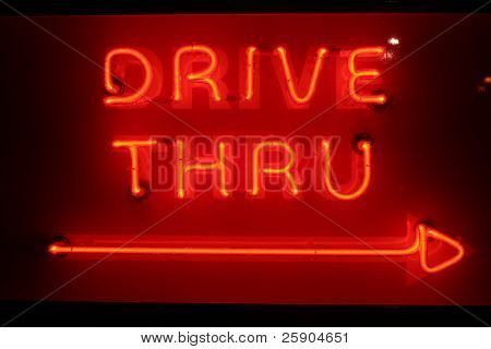 "Neon Sign series  ""Drive through ----->"""