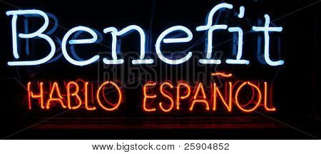 """neon sign series"" ""benefit, hablo espanol"""