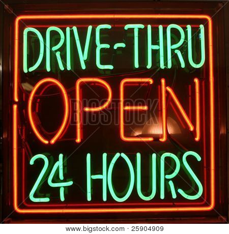 """neon sign"" series ""DRIVE-THRU OPEN 24 Hours"""