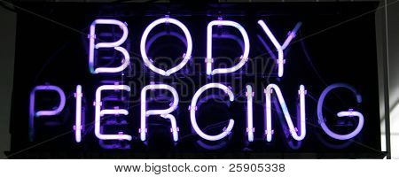 "Neon Sign Series ""body piercing"""