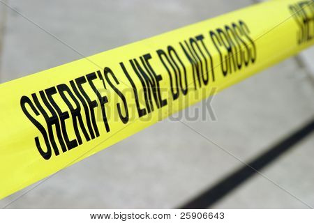 sheriff line do not cross yellow tape