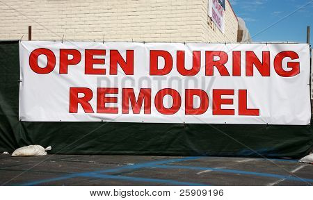 Open during remodel sign