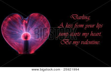 Romantic poem with a heart shaped plasma ball isolated on black, text is easily removed and replaced with your own