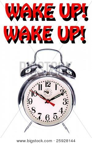 Wake Up! Wake Up! - A retro wide up alarm clock blairs WAKE UP! WAKE UP! in bright red text with black shadows. isolated on white. the perfect image for all your waking needs. back to school work etc.