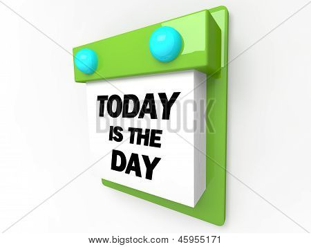 Today is the Day - Wall Calendar