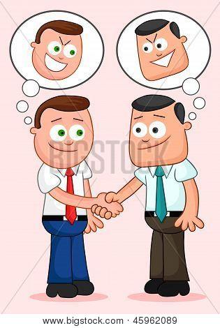 Händeschütteln mit den beiden hinterhältigen Gedanken denken.