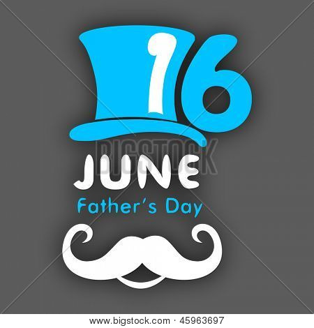 Happy Fathers Day background with hat, mustache design on grey background.
