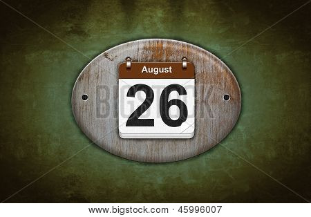 Old Wooden Calendar With August 26.