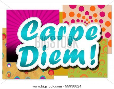 Carpe Diem In Colourful Background