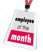pic of employee month  - Employee of the Month words on a name tag or badge recognize top performing worker - JPG