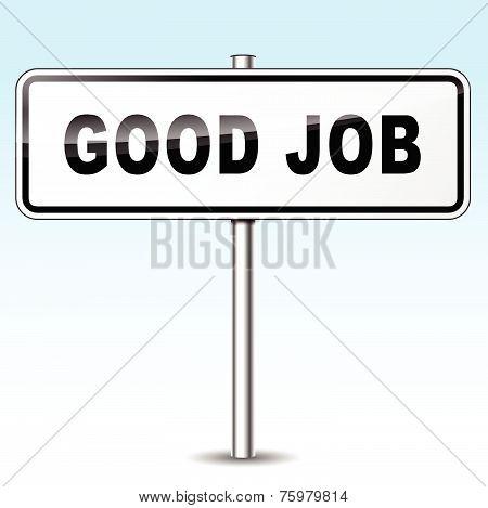 Good Job Sign