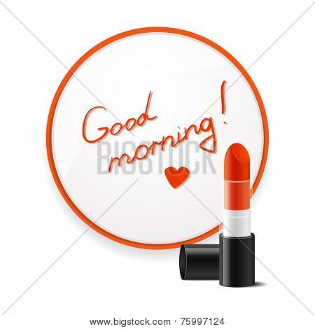 Inscription lipstick to wish good morning glued to mirror