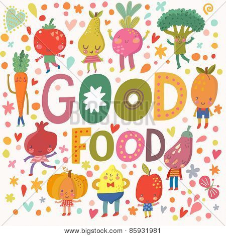 Lovely good food concept card with sweet fruits and vegetables in vector. Tasty lemon, apple, eggplant, apricot, broccoli, beet, pear, tomato, carrot, pomegranate and banana in funny cartoon style