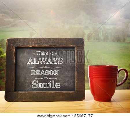 There Is Always A Reason To Smile Chalkboard