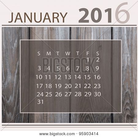 Calendar for january 2016 on wood background texture