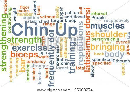 Background concept wordcloud illustration of chin-up