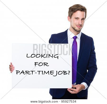 Man with white banner presenting phrase of looking for part-time job