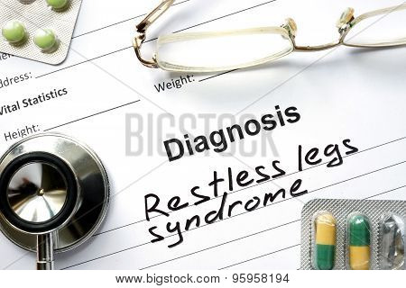 Diagnosis Restless legs syndrome and tablets.