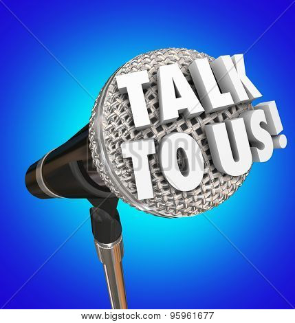 Talk to Us microphone words sharing opinions, feedback or survey results for customer service or support
