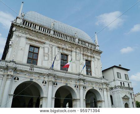 he eponymous loggia of Brescia in Italy