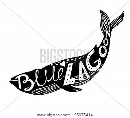 Hand-drawn Vector Illustration - Quote Inscribed In Silhouette Whale. Lettering