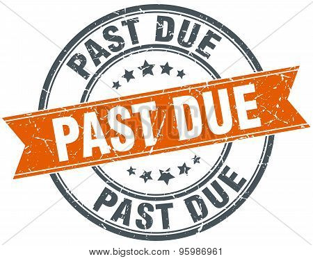 Past Due Round Orange Grungy Vintage Isolated Stamp