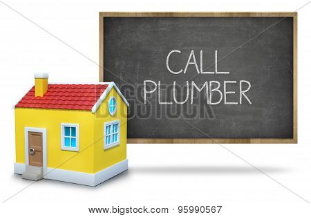 Call plumber on Blackboard with 3d house