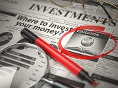 Education is a best option to invest. Where to Invest concept, Investmets newspaper with loupe and m poster