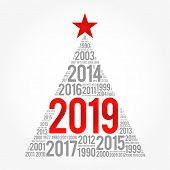 2019 Happy New Year And Previous Years Word Cloud Greeting Card In The Shape Of A Christmas Tree poster