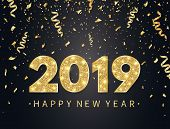 2019 Happy New Year Background With Gold Confetti, Glitter, Sparkles And Stars. Happy Holiday Backdr poster
