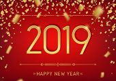 Happy New Year 2019 Premium Design. Greeting Card Template 2019 With Golden Glitter Confetti. Vector poster