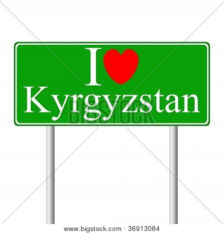I love Kyrgyzstan, concept road sign