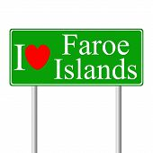 I love Faroe Islands, concept road sign