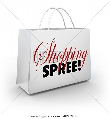The words Shopping Spree on a white bag for carrying your merchandise at a store or mall as you spend money on goods and products
