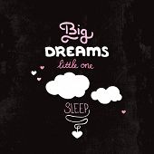 image of home is where your heart is  - Big dreams for your little baby type nursery wall decoration print in vector - JPG