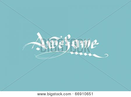 vector calligraphic inscription awesome