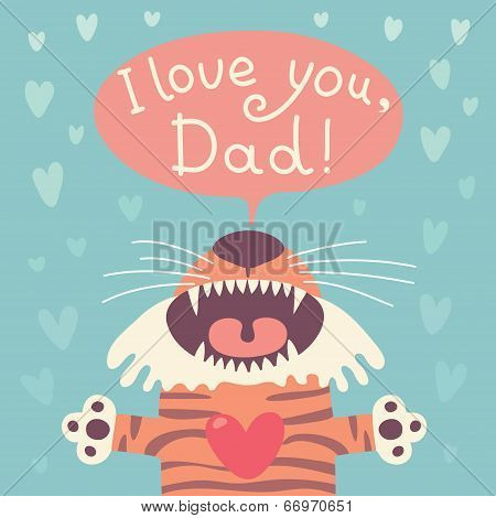 Card happy father's day with funny tiger cub.