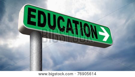 education road sign learn and study to gather knowledge and wisdom  building knowledge go to school college or university