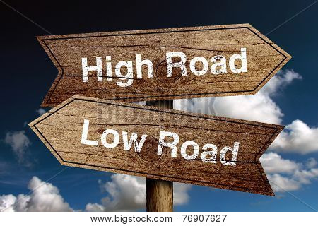 High Road And Low Road