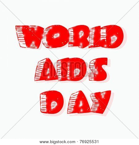 Worlds Aids Day poster, banner or flyer with stylish red text on white background.